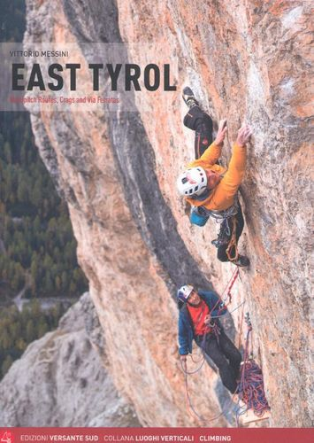 EAST TYROL - Multipitch Routes, Crags and Via Ferratas